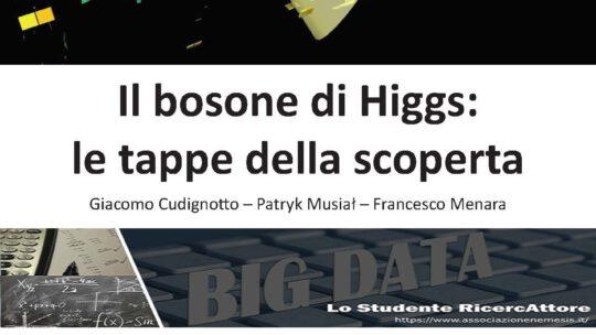 Il bosone di Higgs – Le tappe della scoperta
